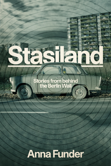 stasiland by anna funder essay Frau paul is the most damaged character in stasiland discuss anna funder explores the pain inflicted to ordinary citizens who were once involved in the.